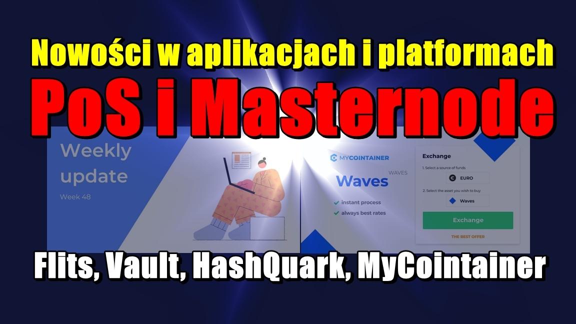 Nowości w aplikacjach i platformach PoS i Masternode: Flits, Vault, HashQuark, MyCointainer