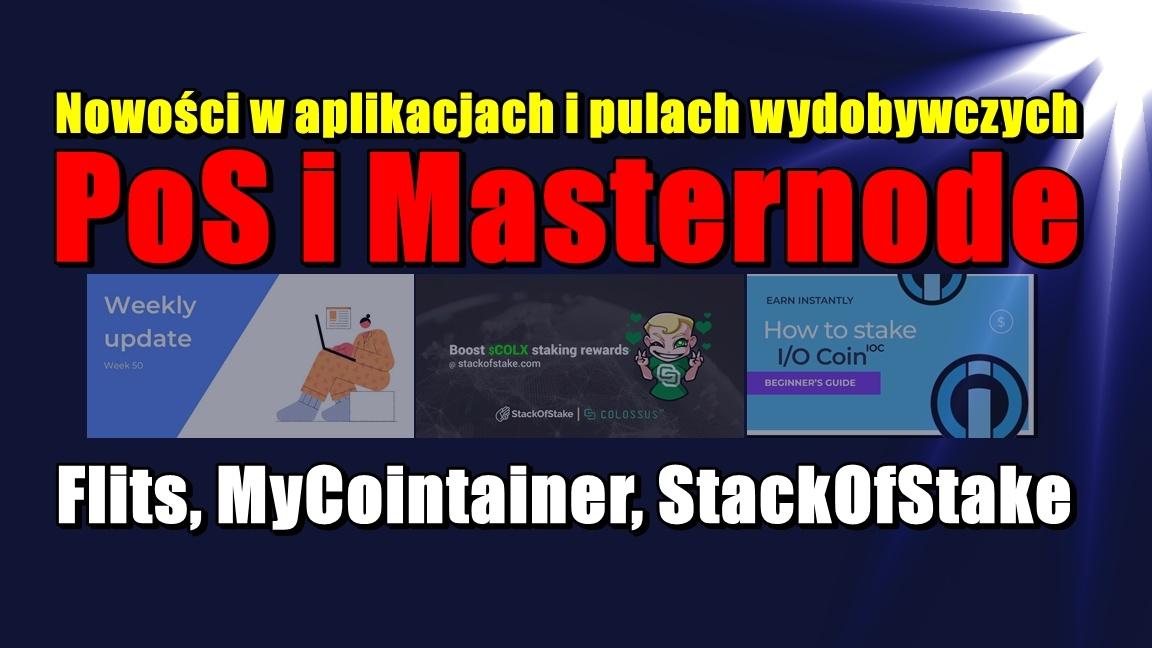 Nowości w aplikacjach i pulach wydobywczych PoS i Masternode: Flits, MyCointainer, StackOfStake