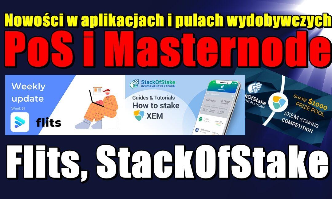 Nowości w aplikacjach i pulach wydobywczych PoS i Masternode: Flits, StackOfStake