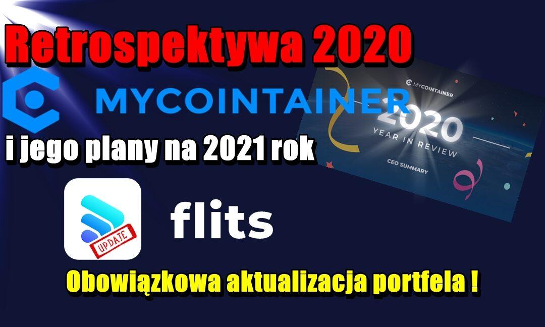 Retrospektywa 2020 MyCointainer i jego plany na 2021 rok. Flits Obowiązkowa aktualizacja portfela