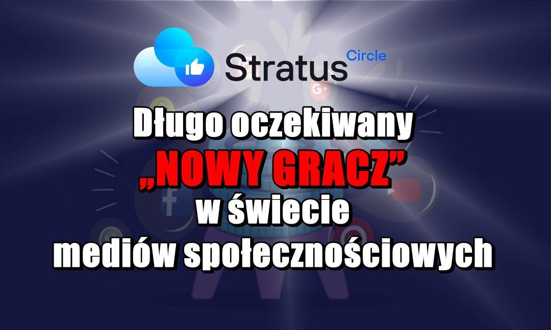 """Stratus: Długo oczekiwany """"nowy gracz"""" w świecie mediów społecznościowych"""