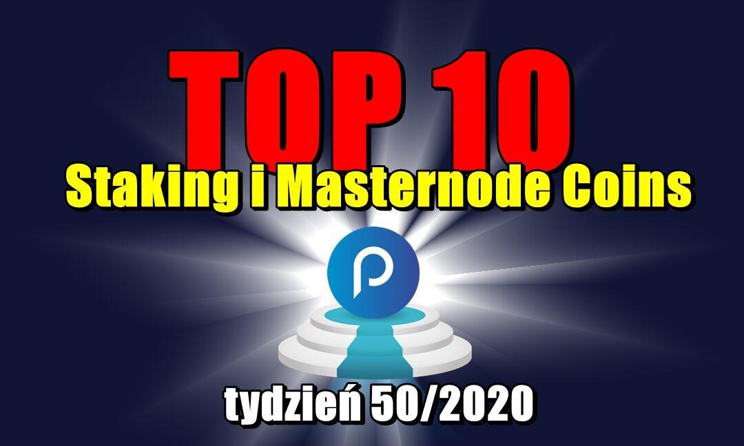 Top 10 Staking i Masternode Coins – tydzień 50/2020