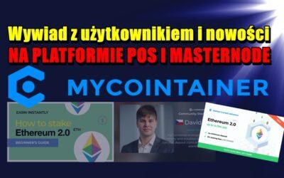 Wywiad z użytkownikiem i nowości na platformie PoS i Masternode, MyCointainer