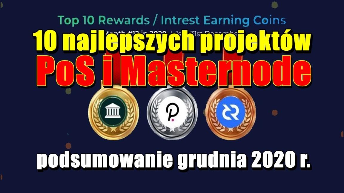 10 najlepszych projektów PoS i Masternode – podsumowanie grudnia 2020 r.