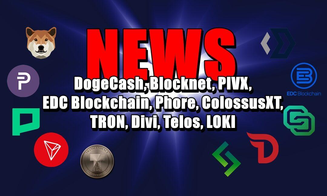 NEWS: DogeCash, Blocknet, PIVX, EDC Blockchain, Phore, ColossusXT, TRON, Divi, Telos, LOKI