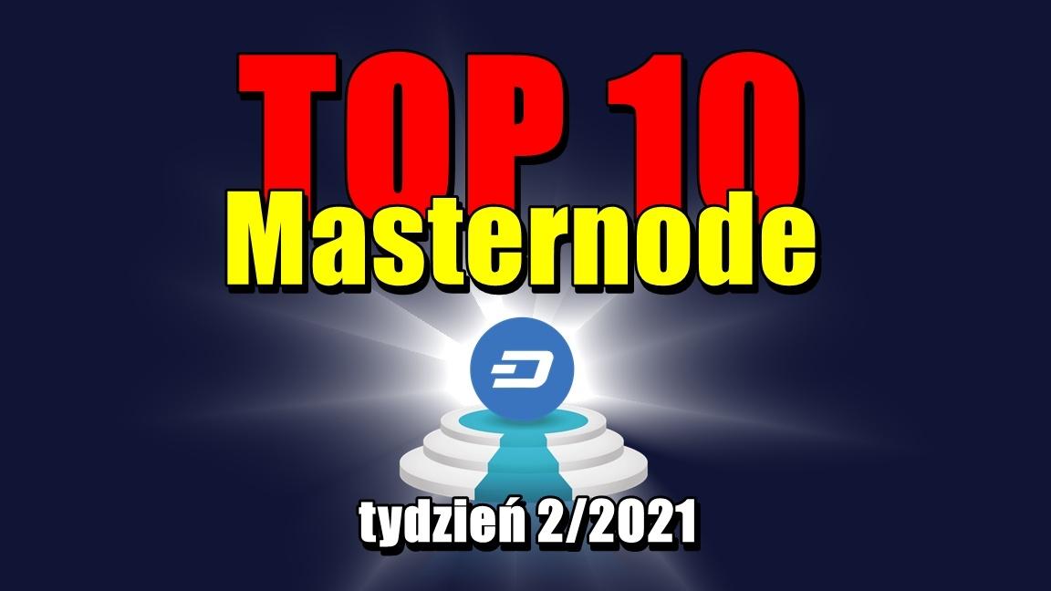 Najlepsze wyniki Masternodes za okres od 6 do 13 stycznia 2021 r.