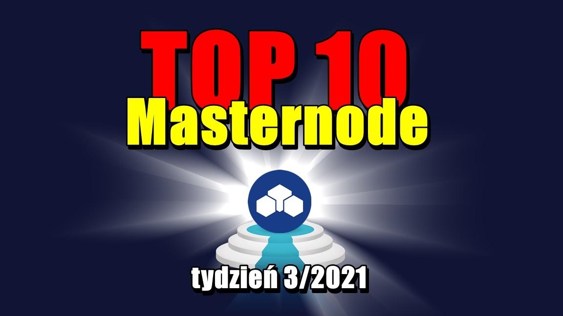 TOP 10 Masternode – tydzień 3/2021