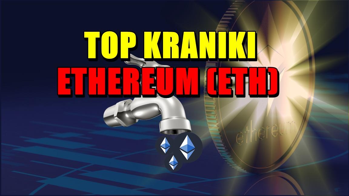 TOP KRANIKI ETHEREUM ETH