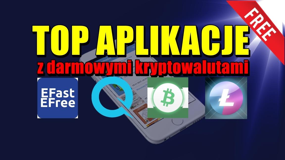 Top aplikacje z darmowymi kryptowalutami