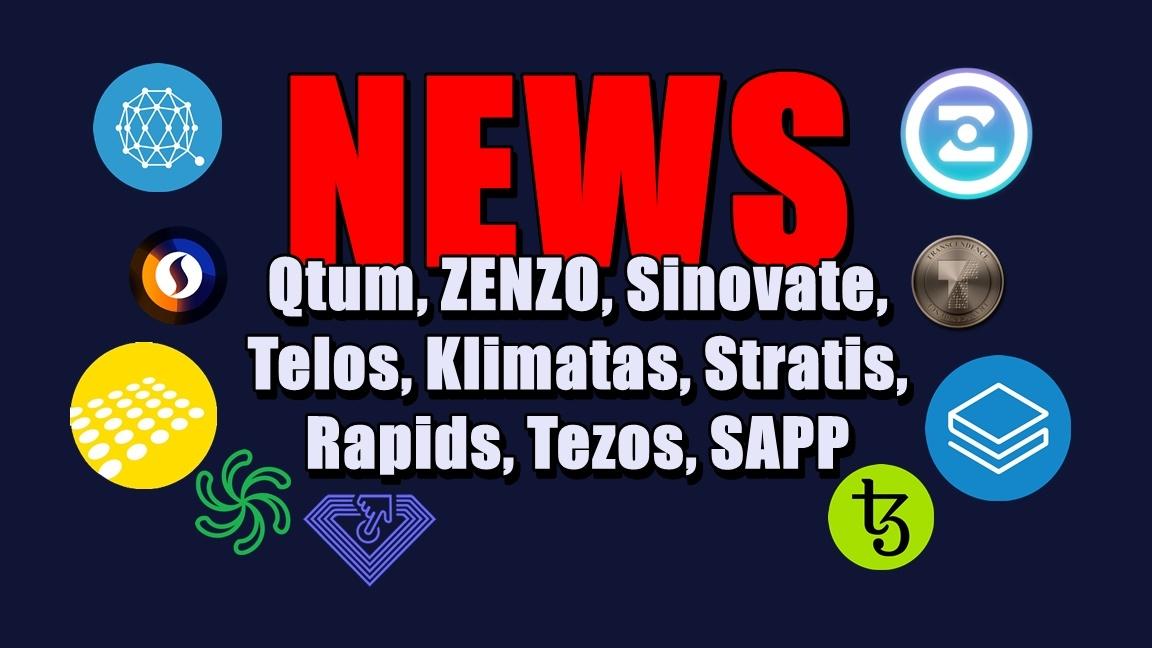 NEWS: Qtum, ZENZO, Sinovate, Telos, Klimatas, Stratis, Rapids, Tezos, SAPP