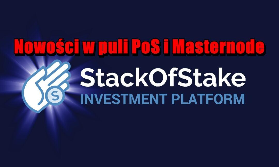 Nowości w puli PoS i Masternode: Stack Of Stake