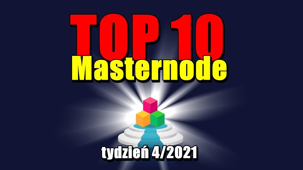 TOP 10 Masternode – tydzień 4/2021