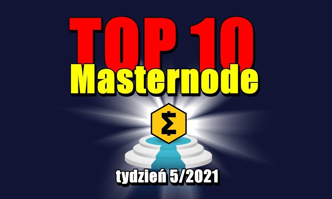 TOP 10 Masternode – tydzień 5_2021a