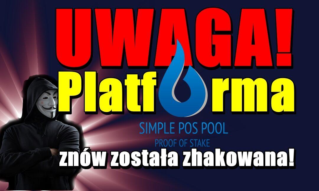 AKTUALIZACJA – UWAGA! Platforma Simple Pos Pool znów została zhakowana!
