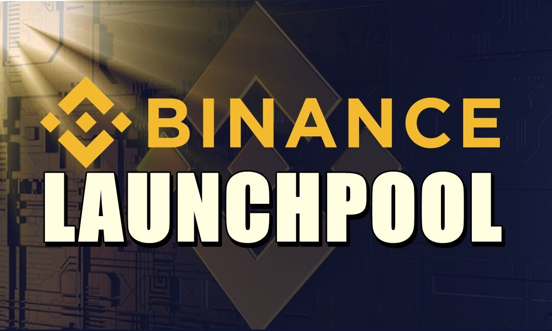 Launchpool Binance