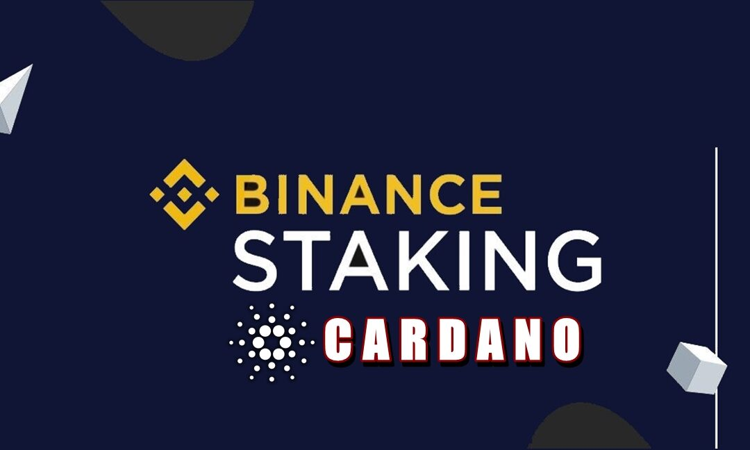 Binance staking: Cardano