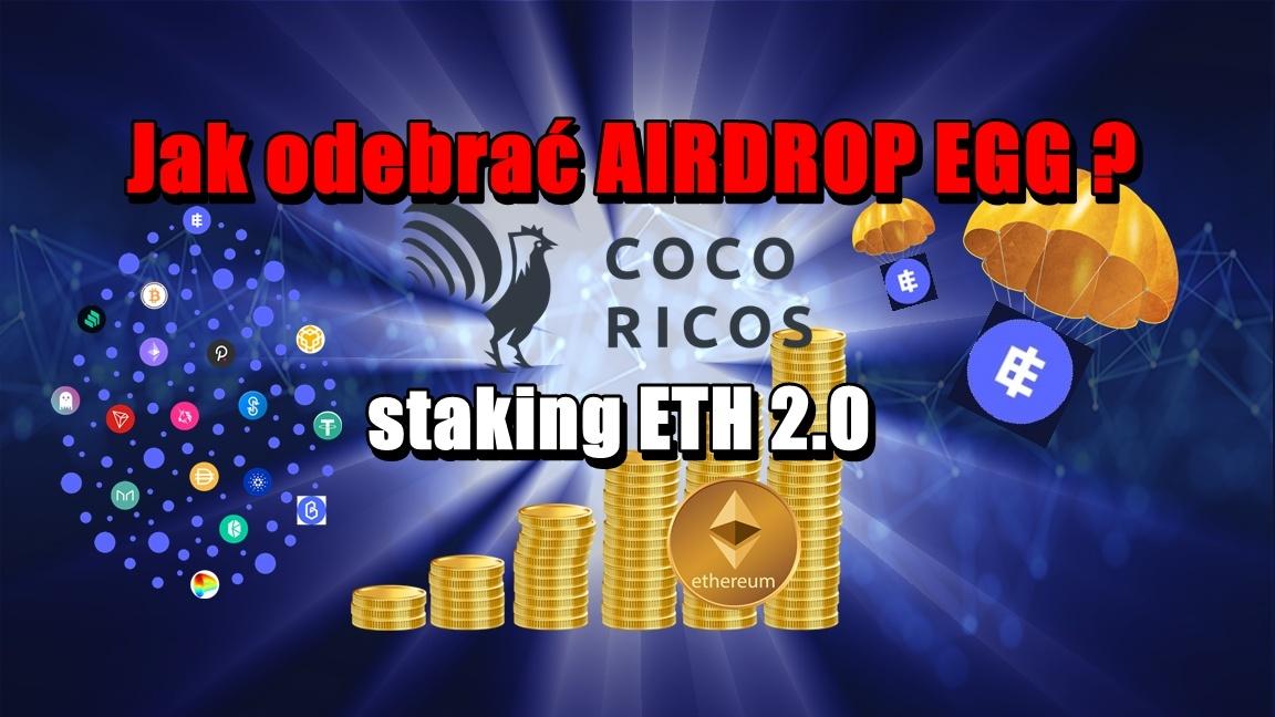 Jak odebrać airdrop EGG + staking ETH 2.0