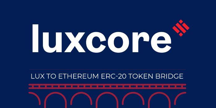 Luxcore z radością ogłasza nowy sposób handlu LUX