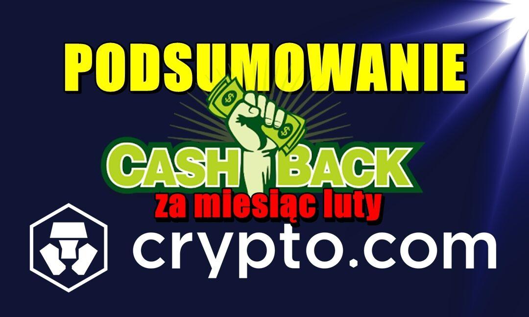 Podsumowanie cashback za miesiąc luty w Crypto.com