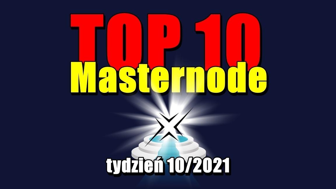 TOP 10 Masternode – tydzień 10/2021