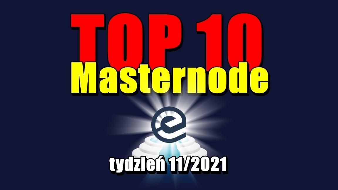 TOP 10 Masternode – tydzień 11/2021
