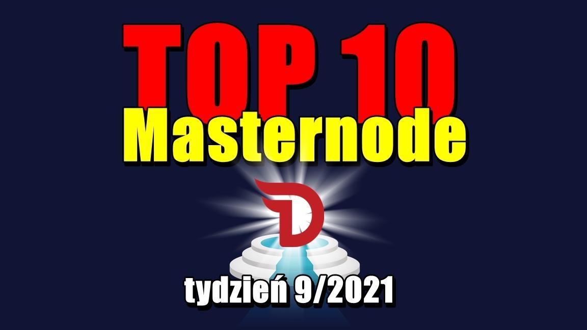 TOP 10 Masternode – tydzień 9/2021