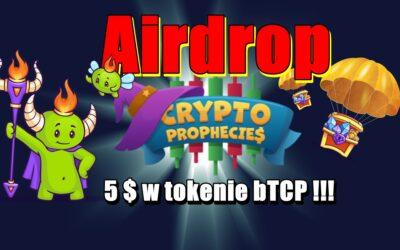 Airdrop The Crypto Prophecies – 5 $ w tokenie bTCP !