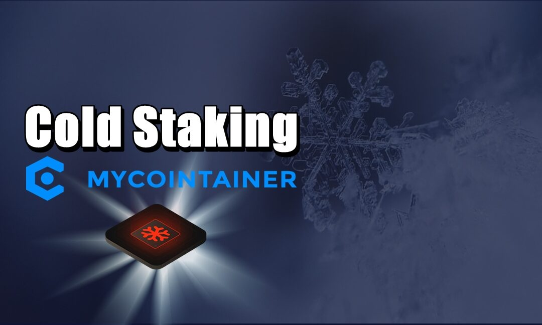 Cold Staking na MyCointainer