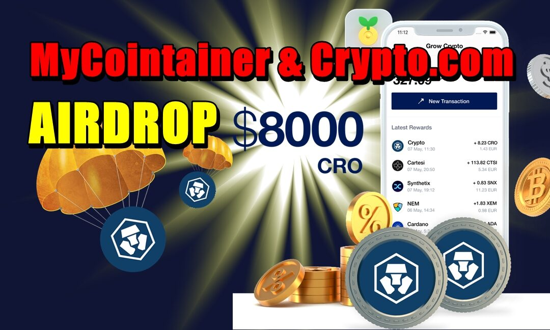MyCointainer & Crypto.com - AIRDROP