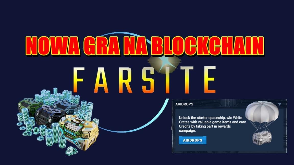 NOWA GRA NA BLOCKCHAIN – FARSITE
