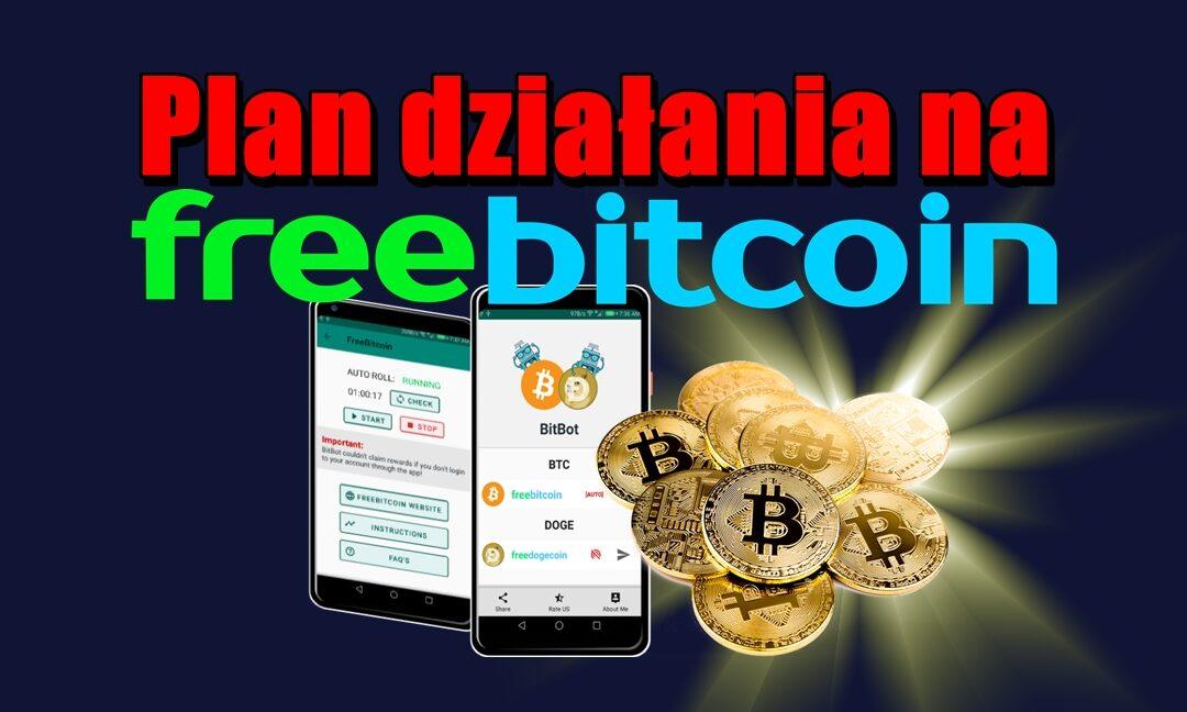 Plan działania na FreeBitco – Bitbot
