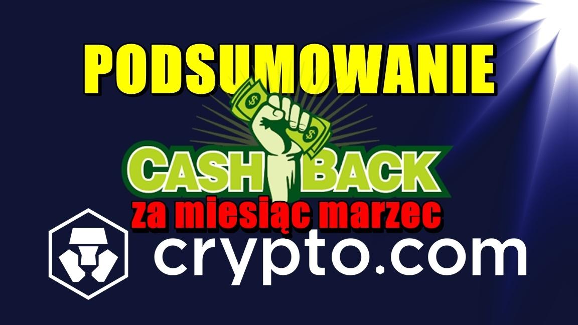 Podsumowanie cashback za miesiąc marzec w Crypto.com