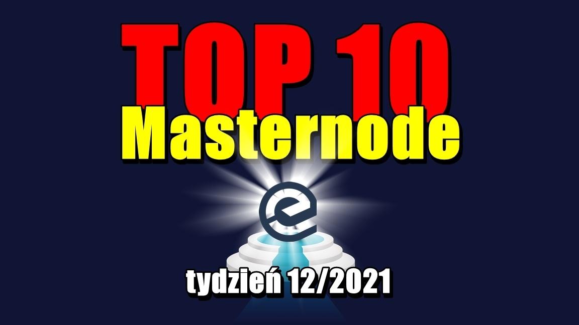 TOP 10 Masternode – tydzień 12/2021
