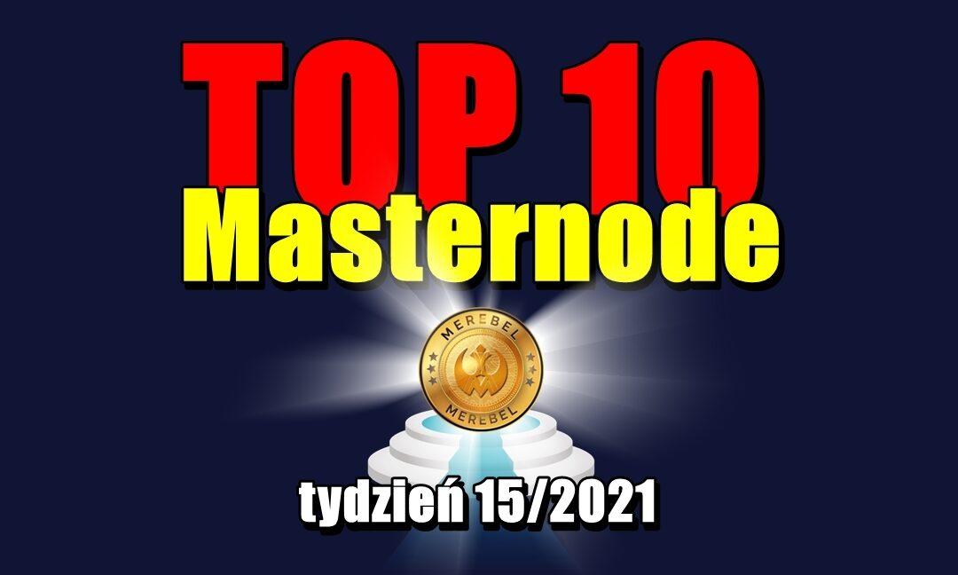 TOP 10 Masternode – tydzień 15_2021