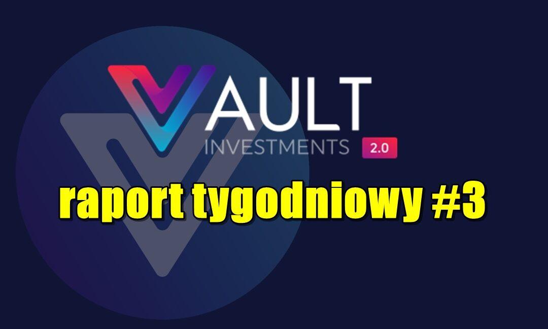 VAULT Crypto Investments, raport tygodniowy #3