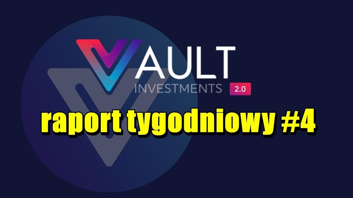 VAULT Crypto Investments, raport tygodniowy #4