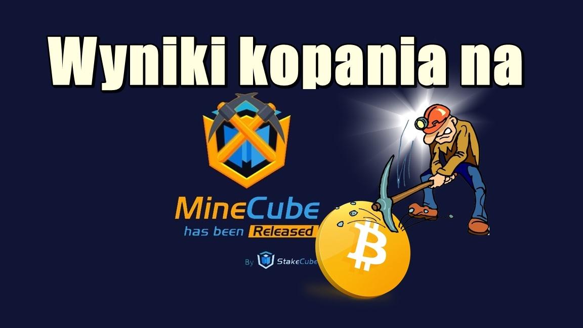 Wyniki kopania na MineCube!