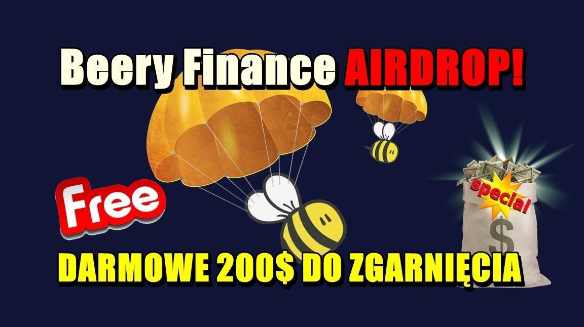 Beery Finance AIRDROP! DARMOWE 200$ DO ZGARNIĘCIA