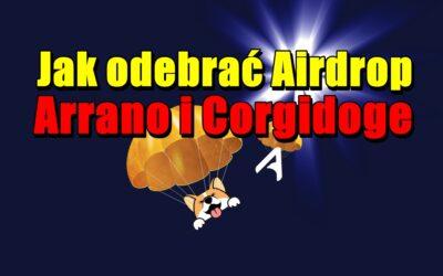Jak odebrać Airdrop Arrano i Corgidoge