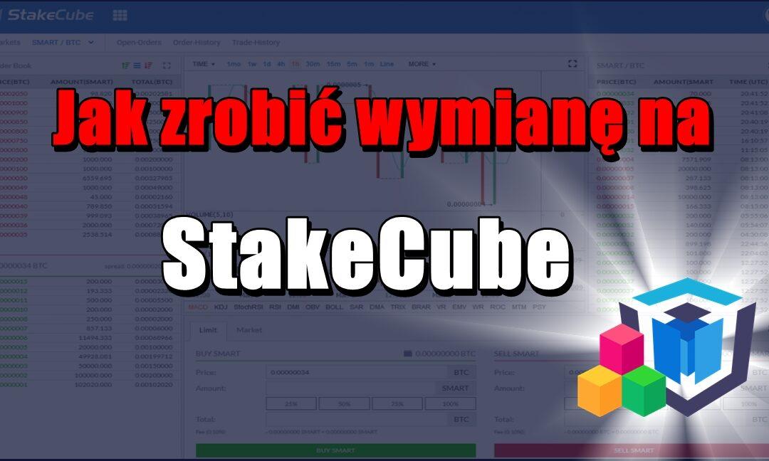 Jak zrobić wymianę na StakeCube?