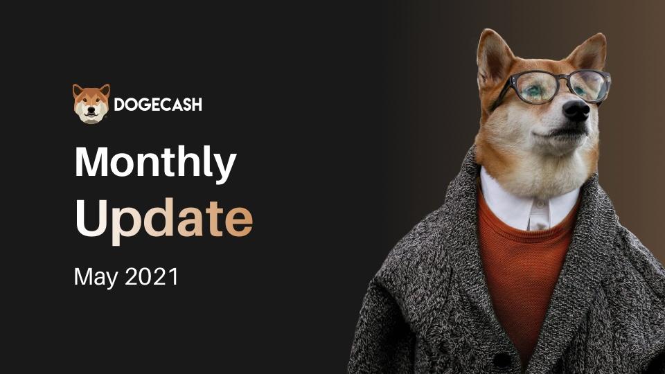 Napisali aktualizację rozwoju DogeCash na maj 2021