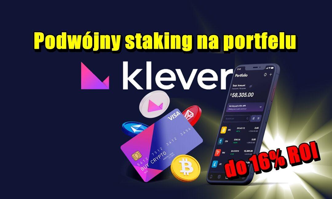 Podwójny staking na portfelu Klever – do 16% ROI