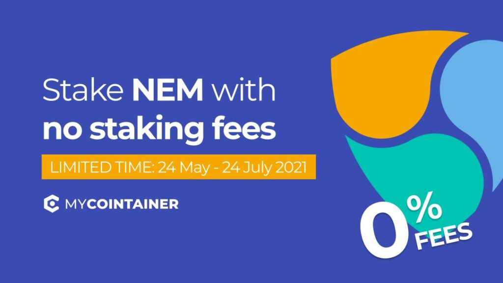 Postaw NEM w MyCointainer od 24 maja do 24 lipca za darmo