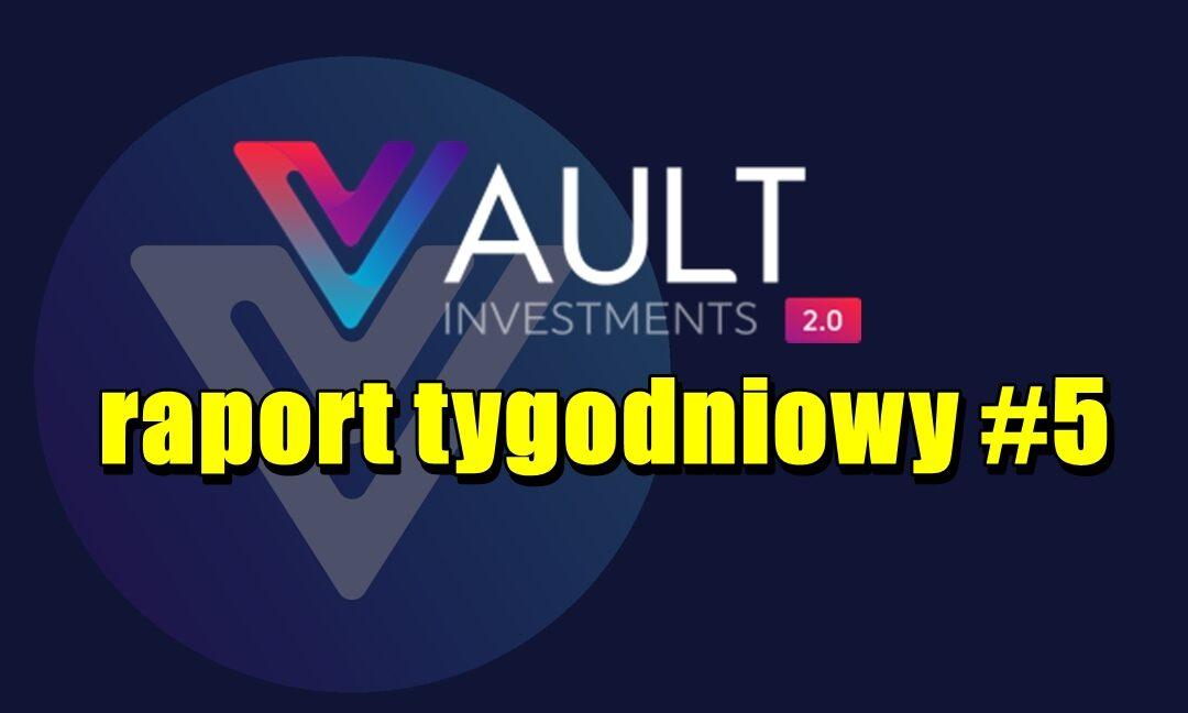 VAULT Crypto Investments, raport tygodniowy #5