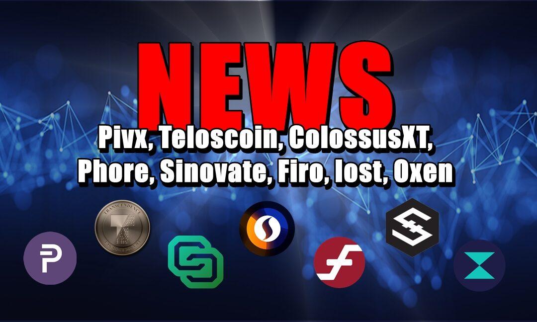 NEWS: Pivx, Teloscoin, ColossusXT, Phore, Sinovate, Firo, Iost, Oxen