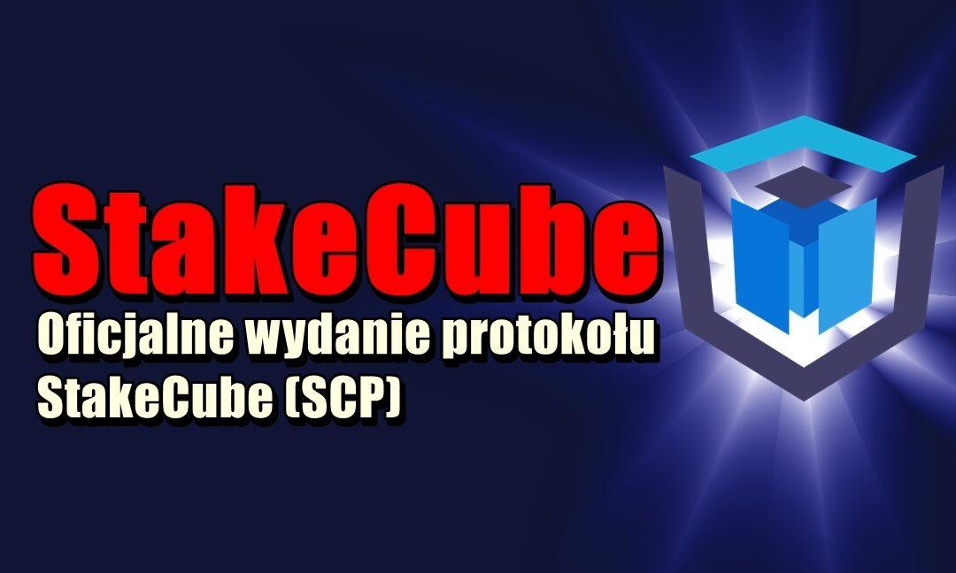 Oficjalne wydanie protokołu StakeCube (SCP)