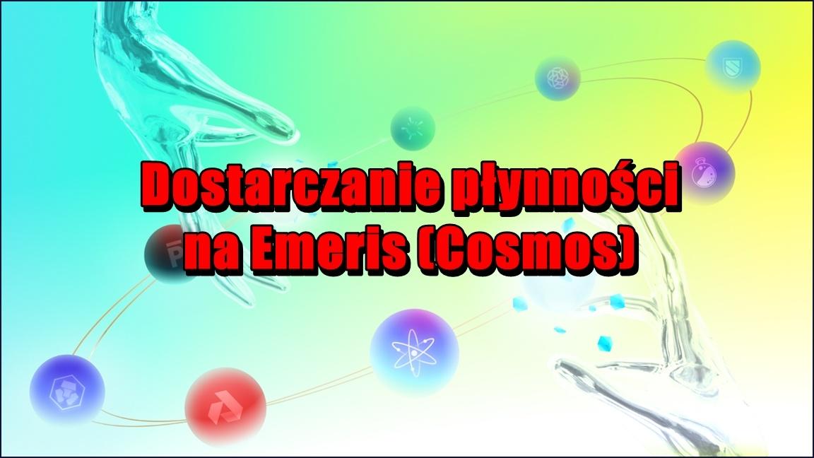 Dostarczanie płynności na Emeris (Cosmos)
