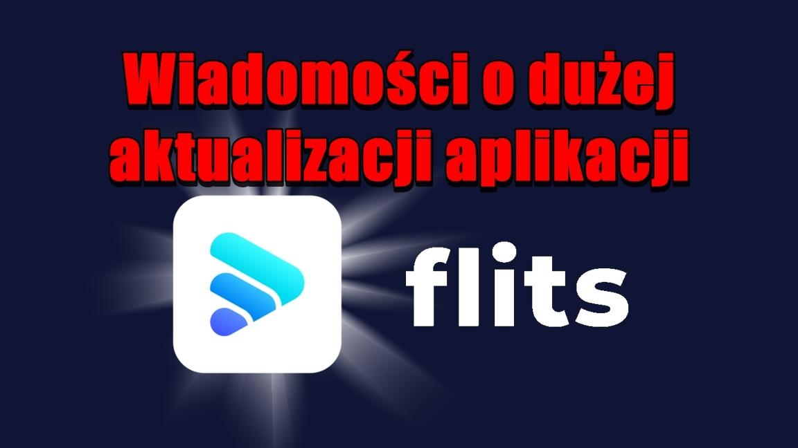 Wiadomości o dużej aktualizacji aplikacji Flits!