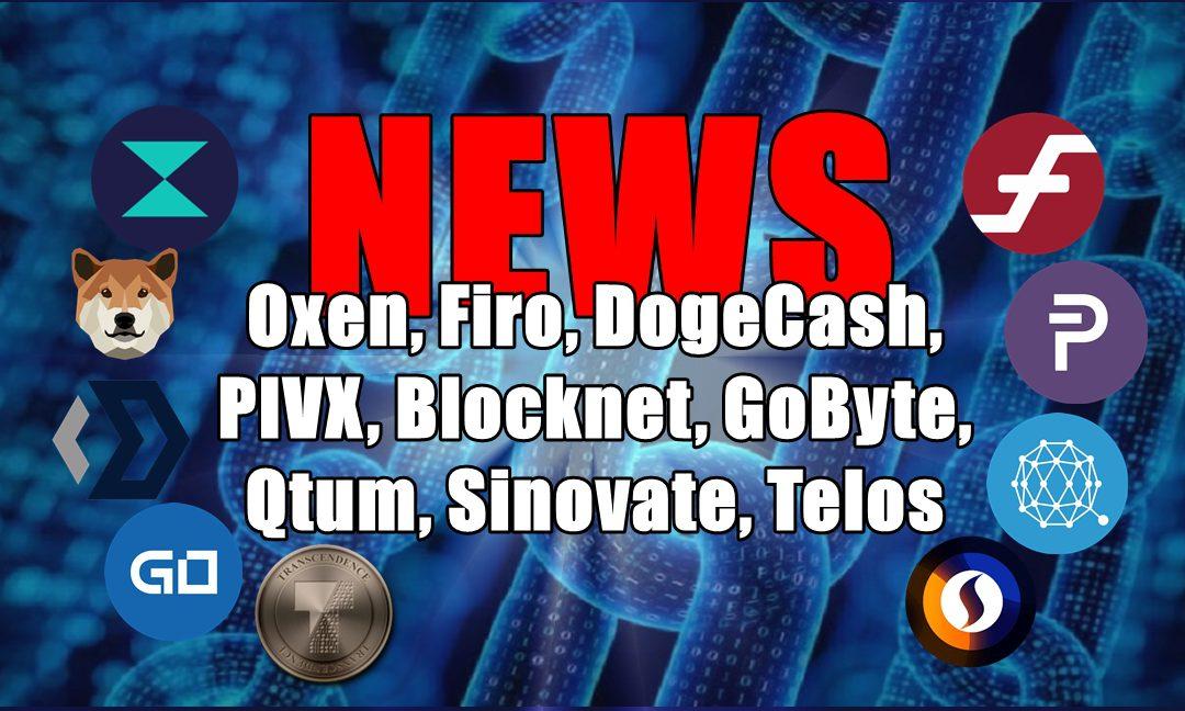 NEWS: Oxen, Firo, DogeCash, PIVX, Blocknet, GoByte, Qtum, Sinovate, Telos
