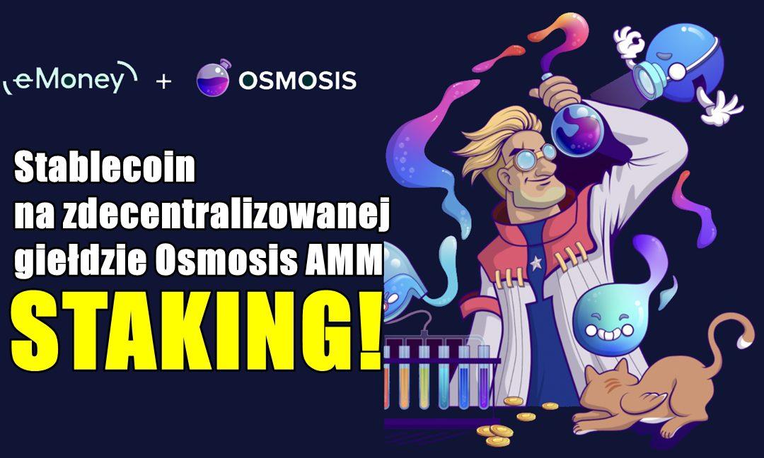 Stablecoin na zdecentralizowanej giełdzie Osmosis AMM – STAKING!